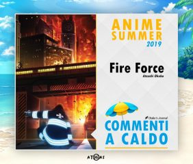 Commenti a caldo – Fire Force