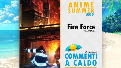 fire force commenti a caldo