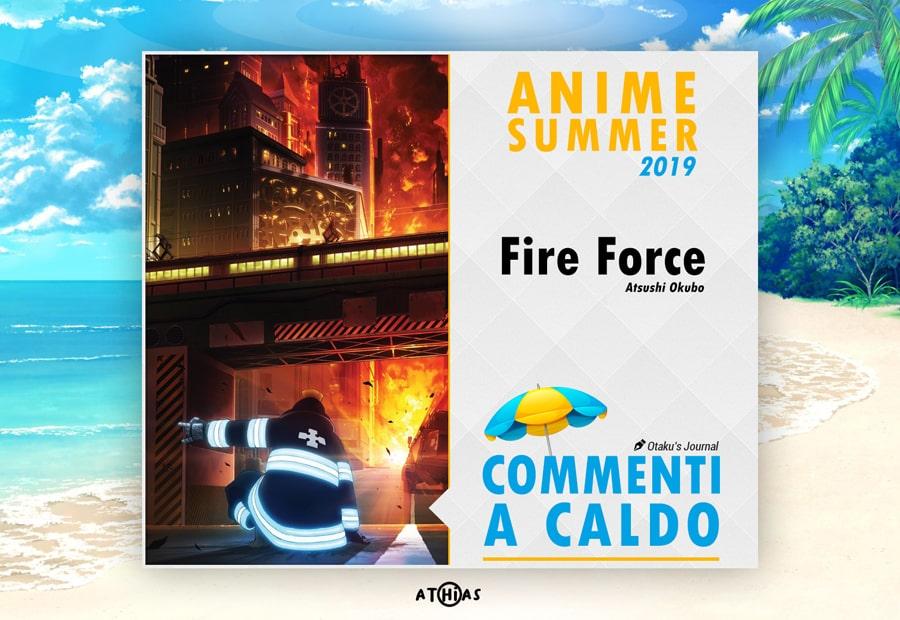 fire force commenti a caldo