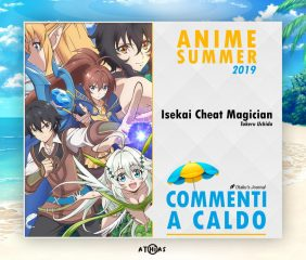 Commenti a caldo – Isekai Cheat Magician