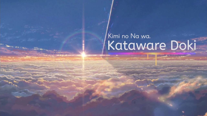 """""""Kataware Doki"""" Radwimps"""